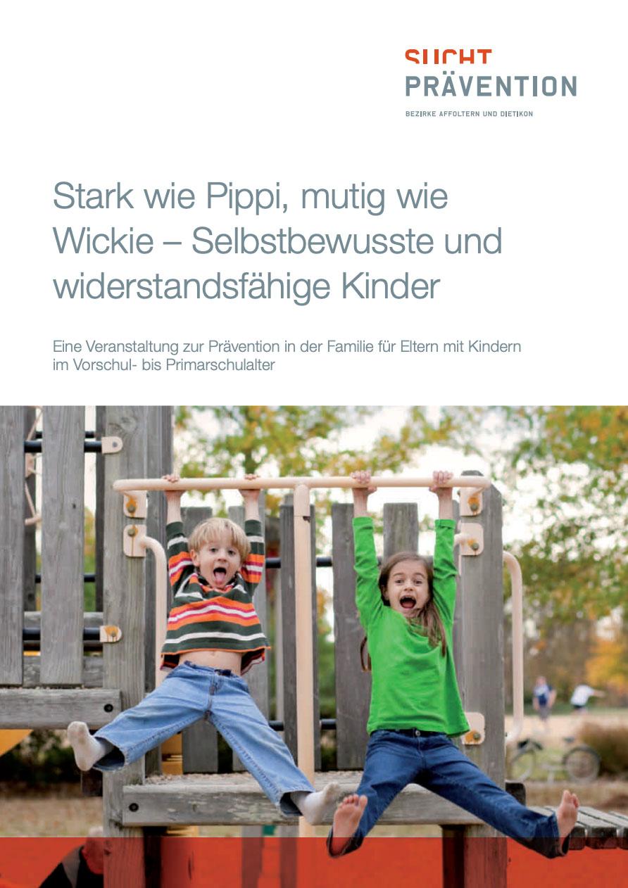 Stark wie Pippi, mutig wie Wickie – selbstbewusste und widerstandsfähige Kinder